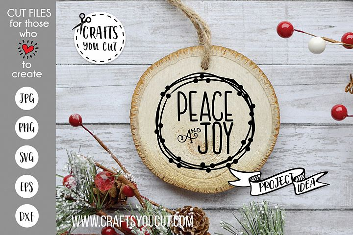 Peace and Joy Christmas Cut File