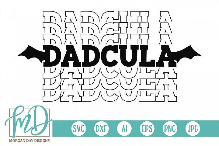 Halloween - Dad - Dracula - Dadcula SVG