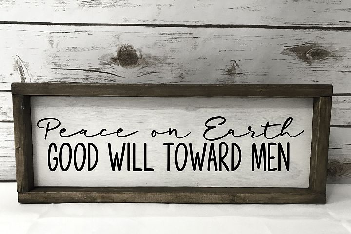Peace on Earth - Good Will Toward Men - SVG EPS PNG