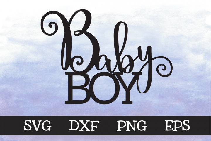 Baby Boy - SVG - Cake Topper Design