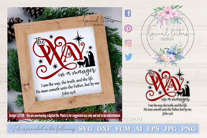 NEW! The Way in a Manger SVG Cut File LL275B