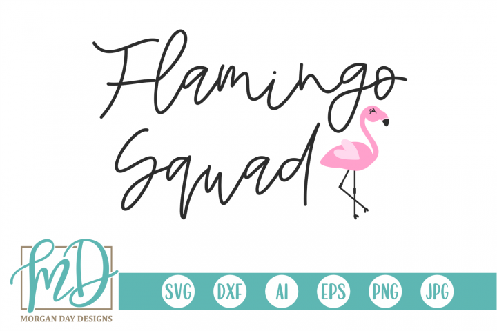 Flamingo Squad - Summer - Flamingo SVG