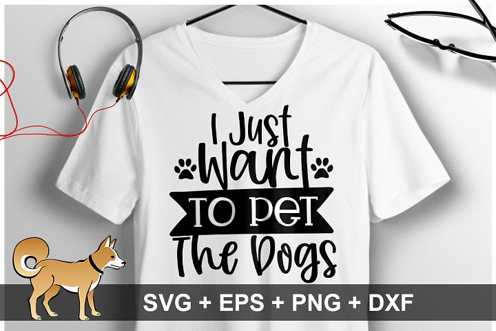 I Just Want To Pet The dogs SVG Design
