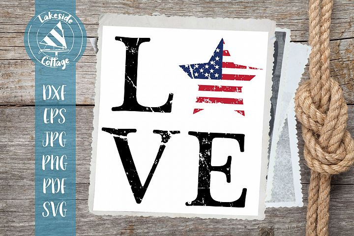 LOVE USA Star - 4th of july - memorial day svg dxf eps