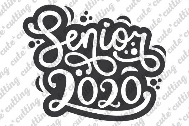 Senior 2020 SVG, Graduation 2020 SVG, Prom svg, dxf. png