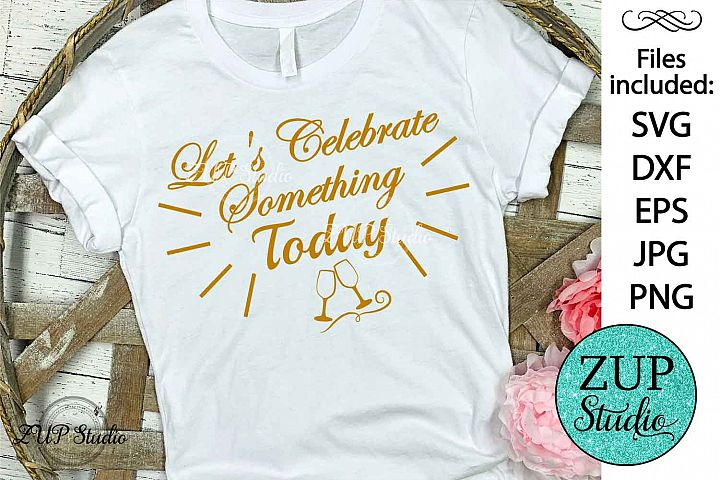 Let's celebrate Digital Cutting files file 82 example image 1