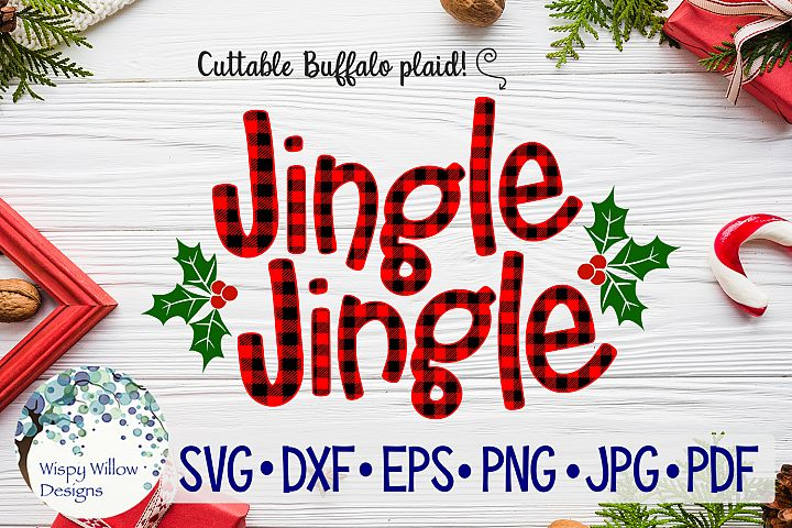 Jingle Jingle| Buffalo Plaid Christmas SVG