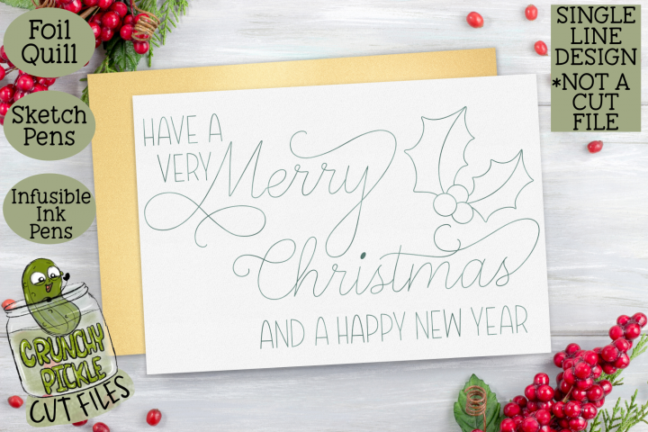 Foil Quill Single Line Sketch - Christmas Sentiment 1
