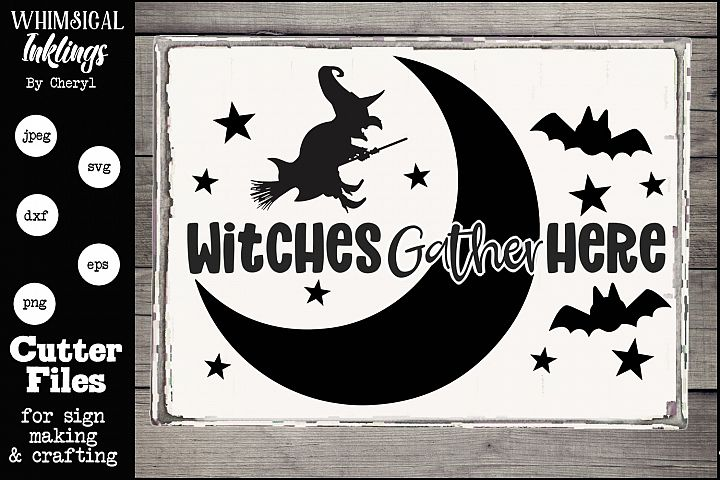 Witches Gather Here-Halloween SVG