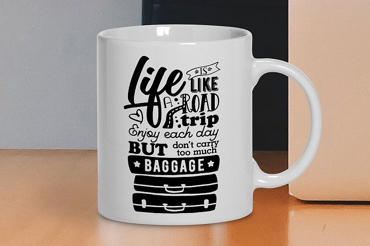 Life is like a Road Trip - Vector Typography Design