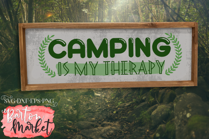 Camping Is My Therapy SVG DXF EPS PNG