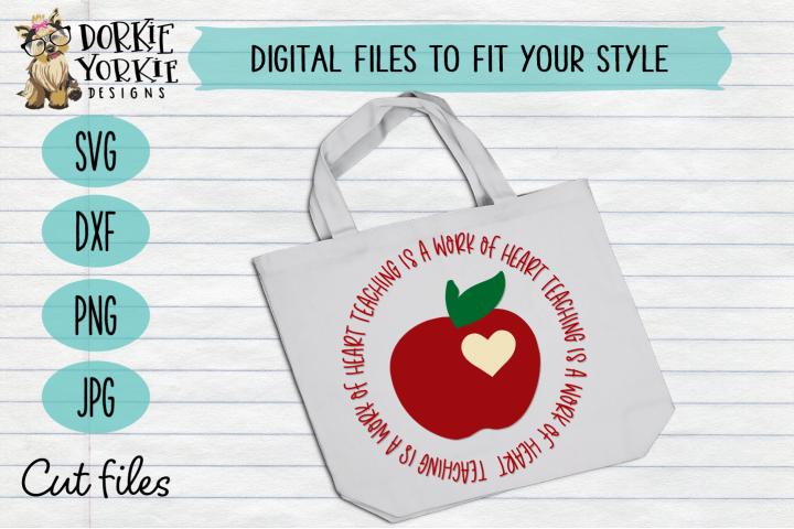 Teaching is a work of heart - appreciation - apple - SVG cut