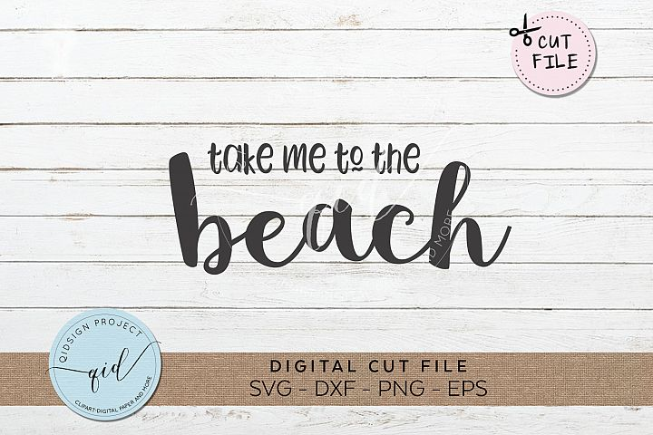 Take me to the beach SVG DXF PNG EPS