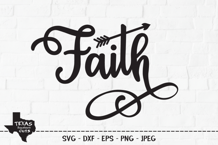 Faith SVG, Cut File, Christian Shirt Design, Tribal Arrow