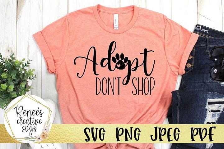 Adopt Dont Shop | Pets | SVG Cutting File