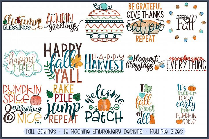 Fall Sayings - 15 Machine Embroidery Designs