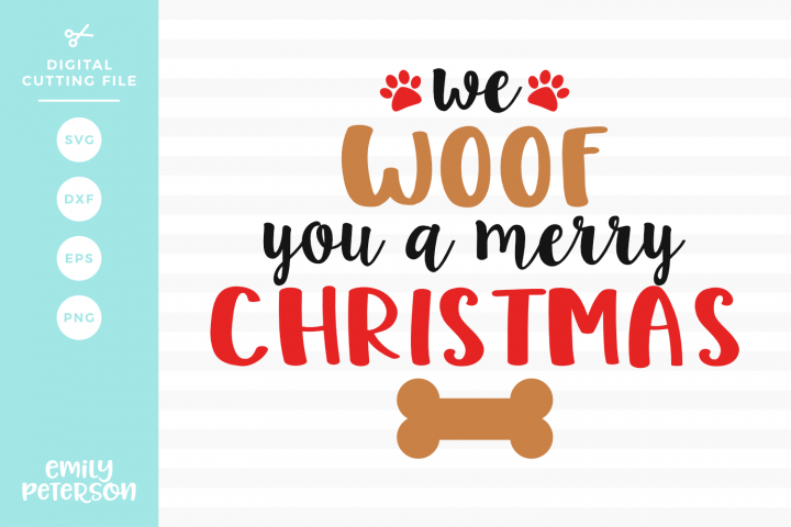 We Woof You A Merry Christmas SVG DXF EPS PNG