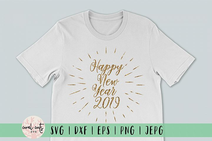Happy New Year 2019 - New Year SVG EPS DXF PNG