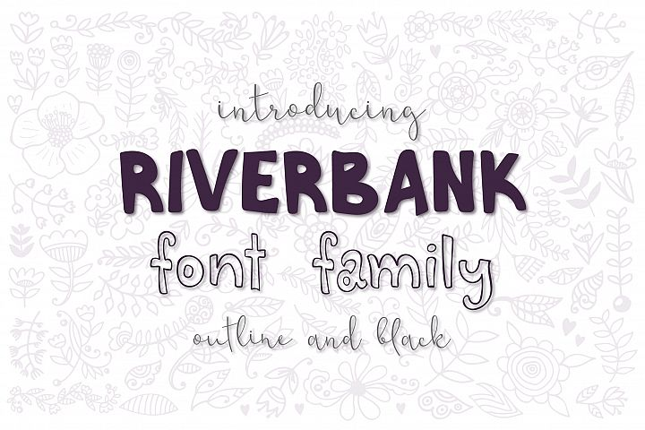 Riverbank - outline and black font family