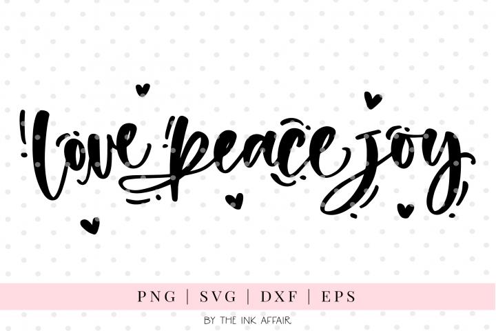 Love Peace Joy, Christmas SVG cut file