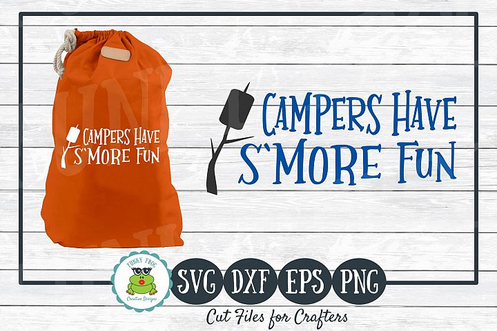 Campers Have Smore Fun, SVG Cut File for Crafters