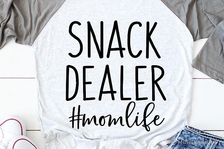 Mom Funny Svg, Snack Dealer Svg, Funny Saying Svg Chaos Mess