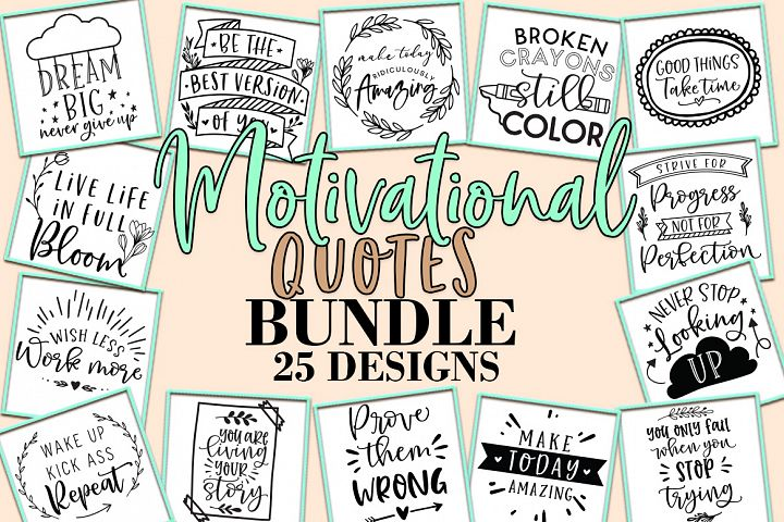 Motivational Quotes SVG Bundle, DXF EPS PNG