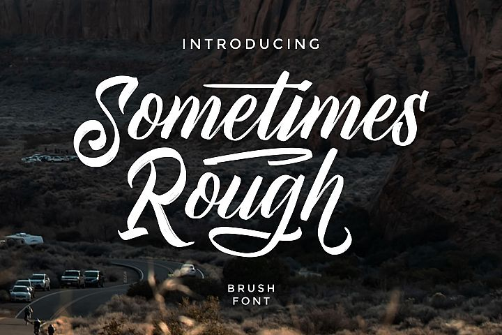 Sometimes Rough | Brush Font