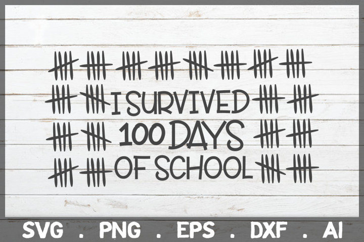 SALE! I Survived 100 days of school svg, 100 days of school
