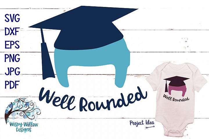 Well Rounded | Cranial Helmet Graduation SVG Cut File