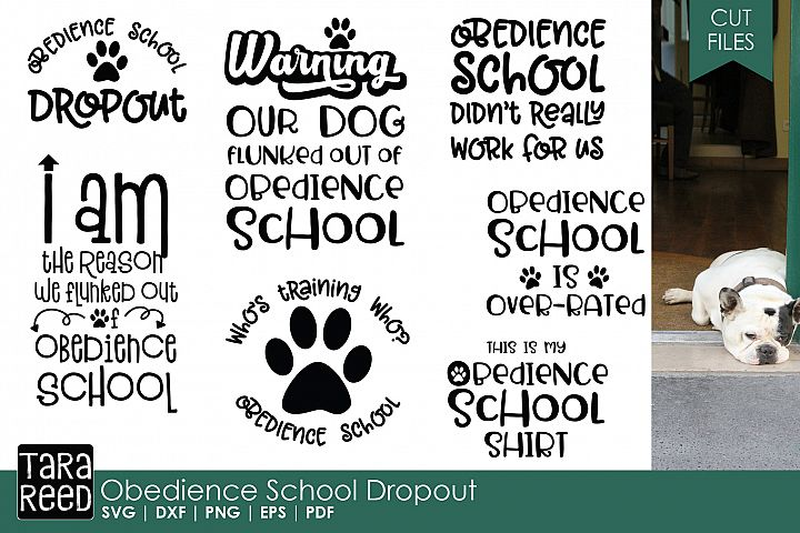Obedience School Dropout - Dog SVG & Cut Files for Crafters