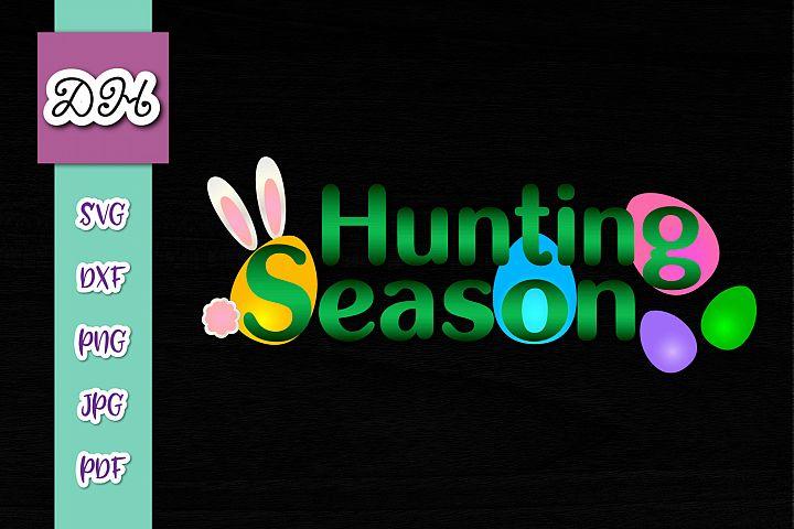 Hunting Season Sign Easter Eggs Print & Cut PNG SVG Files