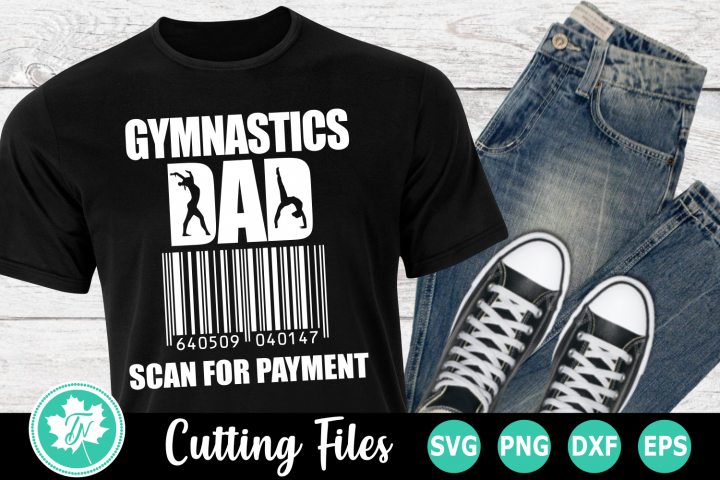 Gymnastics Dad Scan for Payment - A Sports SVG Cut File