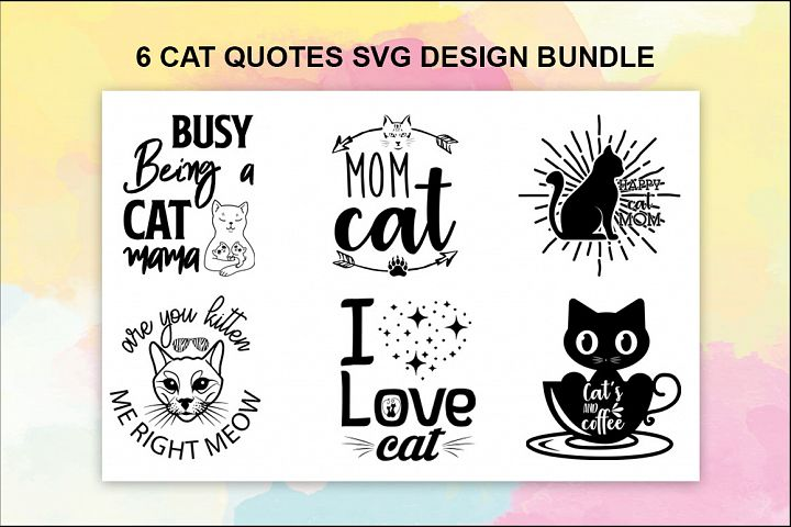 6 Cat Quotes SVG Design Bundle Vol 2