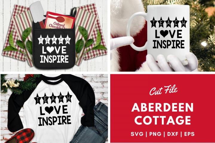 Teach Love Inspire - Teacher Gift SVG | PNG | DXF | EPS