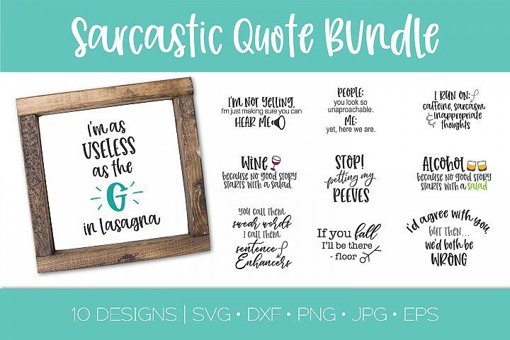 Funny Sarcastic Quote Bundle | 10 Sarcastic SVG Quotes