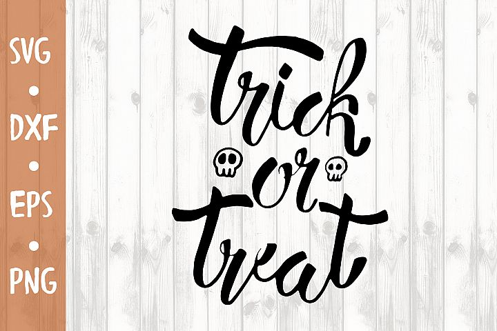 Trick or treat SVG CUT FILE