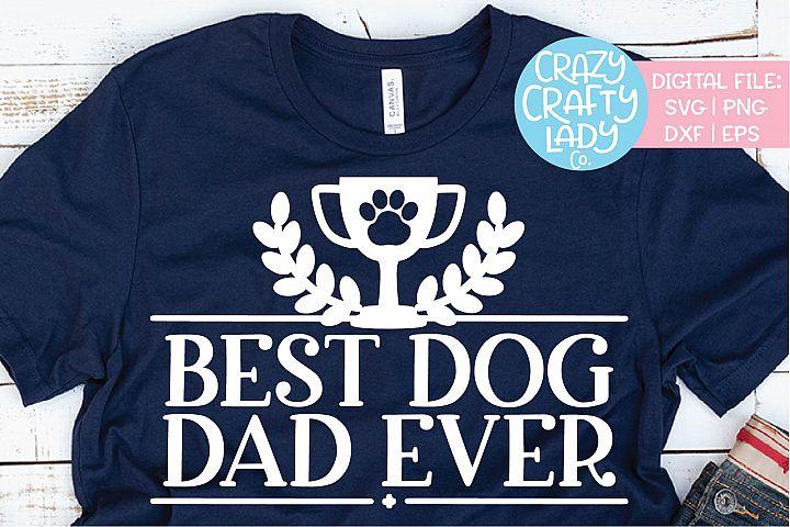 Best Dog Dad Ever Pet Owner Animal SVG DXF EPS PNG Cut File