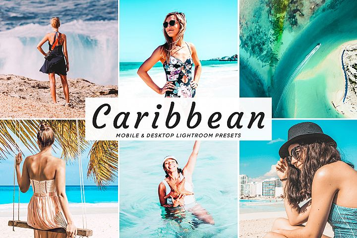 Caribbean Mobile & Desktop Lightroom Presets