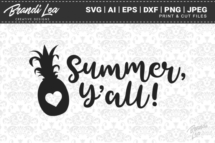 Summer Yall SVG Cutting Files