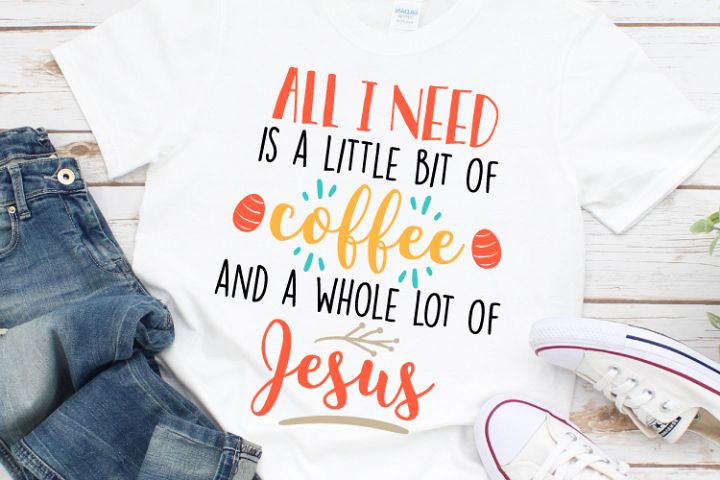 All I need is a little bit of coffee and a whole of Jesus