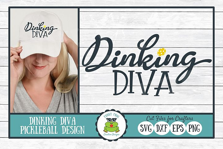 Dinking Diva, Pickleball SVG Cut File for Crafters