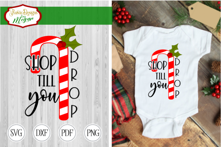 Shop Till you Drop svg - Christmas Candy Cane cut file