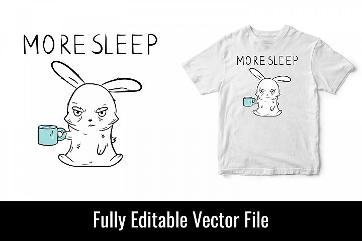 More sleep coffee caffeine addict bunny funny t shirt design