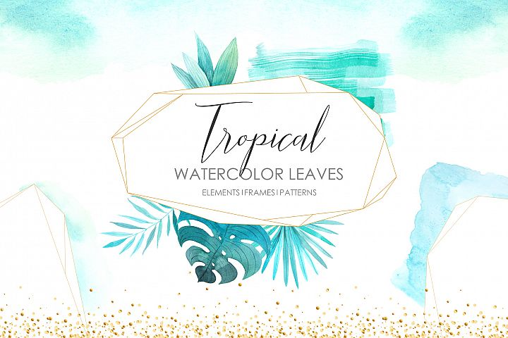 Watercolor Tropical Leaves & Frames