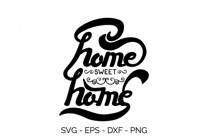 typhography home sweet home quote svg