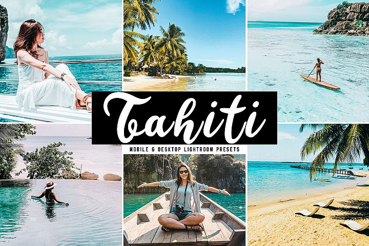 Tahiti Mobile & Desktop Lightroom Presets