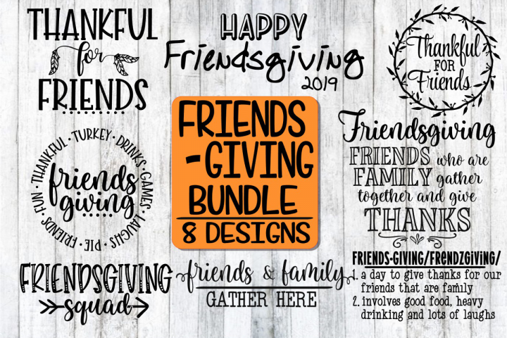 Friendsgiving Bundle - 8 Designs - SVG PNG EPS DXF