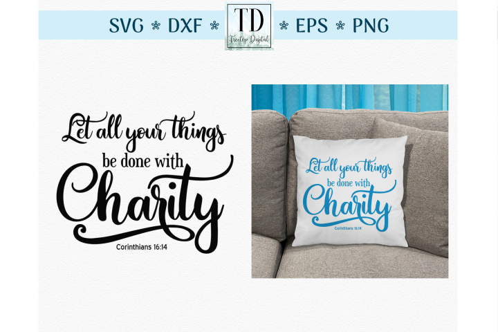 Corinthians 16 14, A Scripture about Charity, SVG Cut File