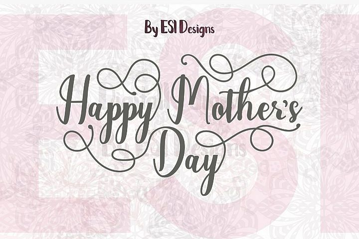 Mother's Day | Happy Mother's Day Quote | SVG, DXF, EPS example